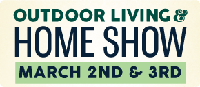 Outdoor living and Home Show