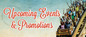 Upcoming Events and Promos