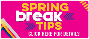 Spring Break Tips