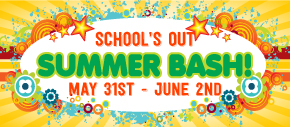 Schools Out - Summer Bash
