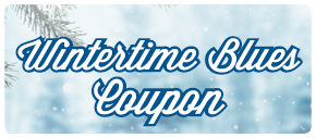 Wintertime Blues Coupon.