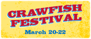 Crawfish Festival: March 20-22