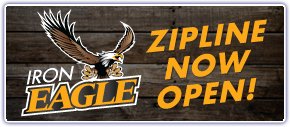 Iron Eagle Zipline Now Open!