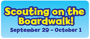 Scouting on the Boardwalk, September 29 - October 1