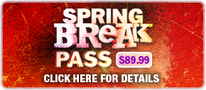 Spring break pass for $89.99
