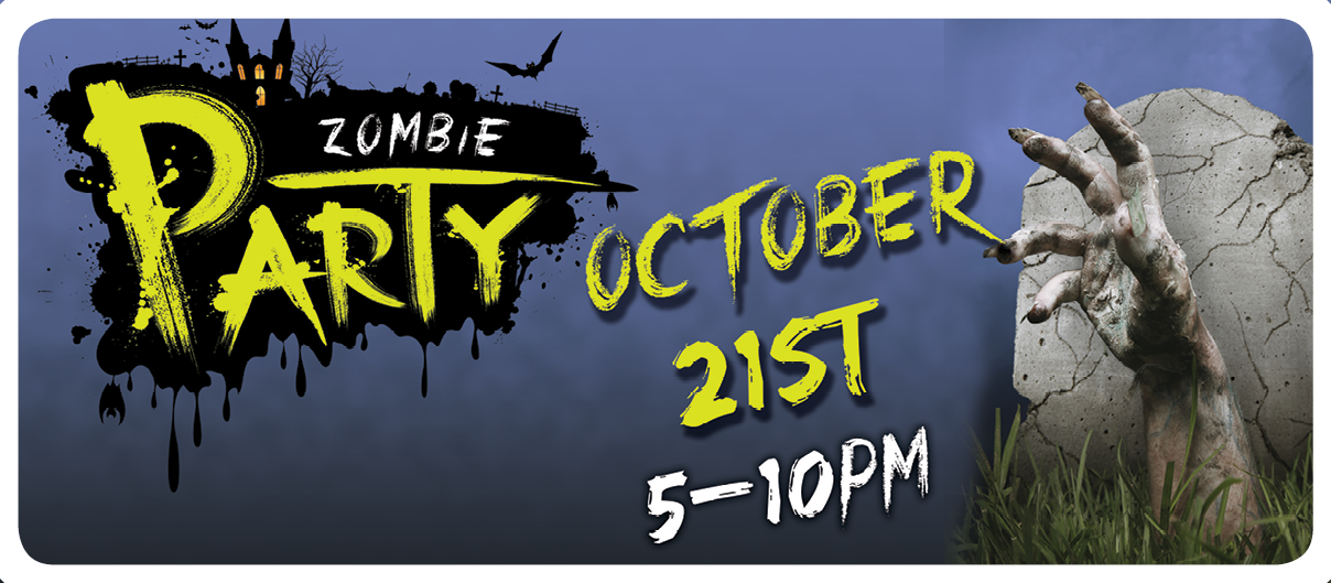 Zombie Night October 21st.